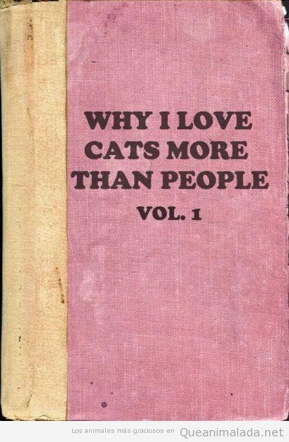 Libro por qué amo a los gatos más que a las personas, volumen 1