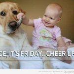 Es Viernes, ¡alégrate!