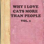 Por qué amo a los gatos más que a las personas, Vol. 1